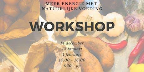 WORKSHOP - Meer energie met natuurlijke voeding tickets
