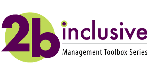 2bI Management Toolbox Series- Spring 2020
