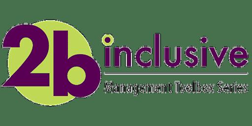 2bI Management Toolbox Series- Spring 2020