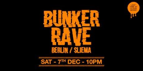 Bunker Rave x LAST RAVE w/ Pascale Voltaire, Roberta Nicholls tickets