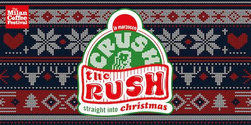 Crush the Rush @ Milan Coffee Festival