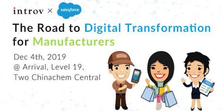 The Road to Digital Transformation for Manufacturers tickets