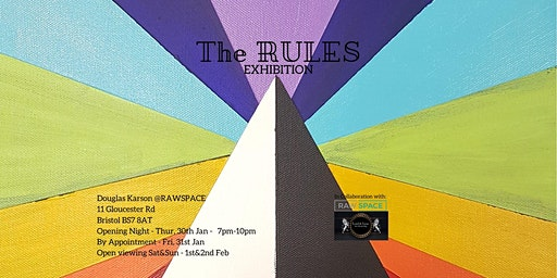 The RULES Exhibition Opening Night