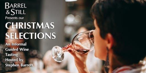 Barrel & Still's Christmas Wine Tasting Hosted by Stephen Barrett