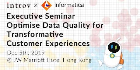 Introv x Informatica Executive Seminar – Optimise Data Quality for Transfor tickets