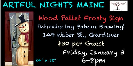 Large Wood Pallet Frosty Sign at Bateau Brewing, Gardiner tickets
