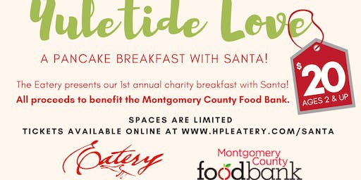 THE EATERY PANCAKE BREAKFAST WITH SANTA!
