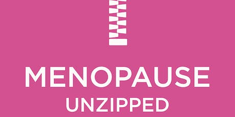 Menopause Unzipped-why, when and what is perimenopause/menopause tickets