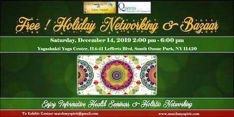 Free ! Holiday Networking & Bazaar in Queens tickets