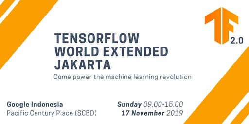 Tensorflow World Extended Jakarta