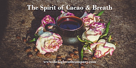 Sacred Cacao Ceremony & Transformational Breath ® Workshop  tickets