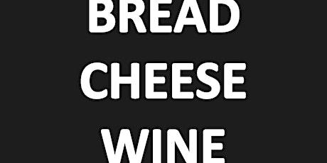 BREAD CHEESE WINE -  TOUR DE FRANCE THEME - THURSDAY 25TH JUNE tickets