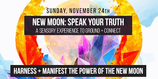 New Moon: Speak Your Truth