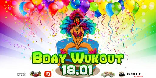 Bday Wukout