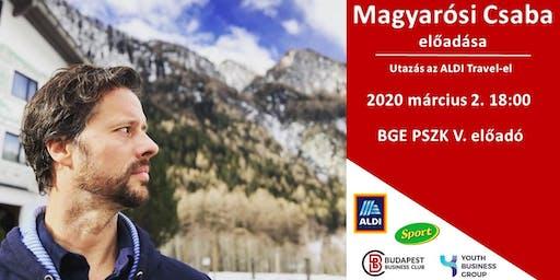 Utazás az Aldi Travel-el – Magyarósi Csaba