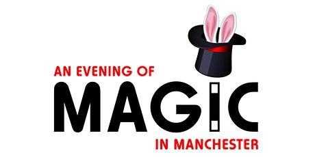 An Evening of Magic in Manchester tickets