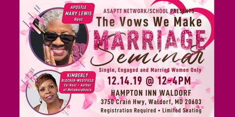 The Vows We Make Marriage Seminar tickets