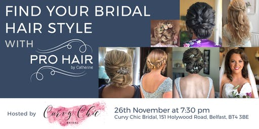 Find your Bridal Hairstyle  at Curvy Chic Bridal with Pro Hair by Catherine