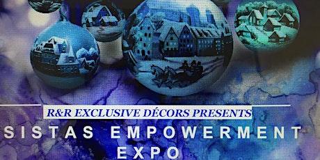 R&R Presents: Sistas Empowerment Expo tickets