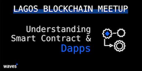 Waves Blockchain Meetup: Understanding Smart contract and DApps tickets