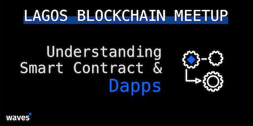 Waves Blockchain Meetup: Understanding Smart contract and DApps