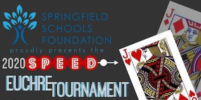 2020 Springfield Schools Foundation Speed Euchre Tournament