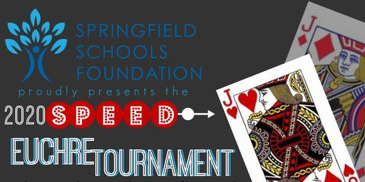 2020 Springfield Schools Foundation Speed Euchre Tournament