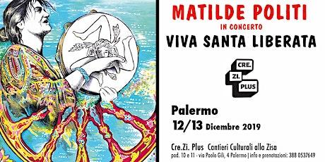 Viva Santa Liberata - Matilde Politi in concerto a Palermo biglietti