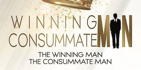 The Winning Man, The Consummate Man tickets