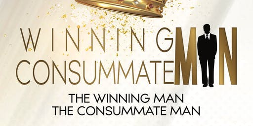 The Winning Man, The Consummate Man