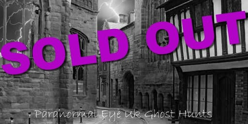 SOLD OUT St Marys Guildhall Coventry Ghost Hunt Paranormal Eye UK