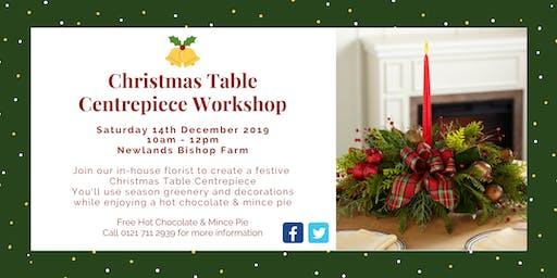 Christmas  Table Centrepiece Workshop