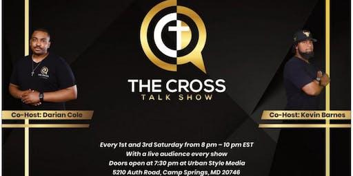 The Cross Talk Show Live!
