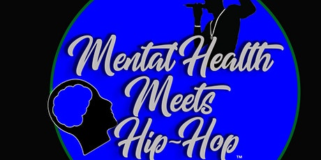 MENTAL HEALTH MEETS HIP-HOP tickets