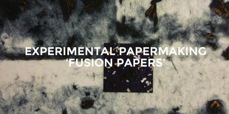 Experimental Papermaking tickets