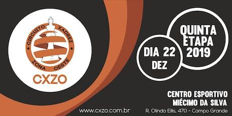 CXZO 2019 5ª ETAPA (DEZ) ingressos