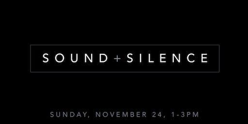 Sound + Silence SOUNDBATH