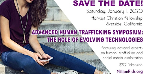 ADVANCED HUMAN TRAFFICKING SYMPOSIUM: THE ROLE OF EVOLVING TECHNOLOGIES