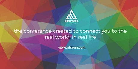 #IRLCONN: In Real Life Conference 2020 tickets