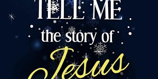 Tell Me the Story of Jesus Play