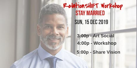 "RelationSHIFT: ""Stay Married""  tickets"