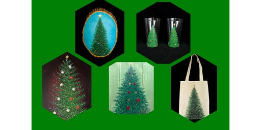 """Adult Open Paint (18yrs+) """"Pick Your Own Christmas Tree"""" Canvas, Wood, Tote, Glasses"""