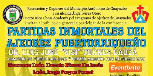 3ra. Conferencia Partidas Inmortales del Ajedrez Puertorriqueño