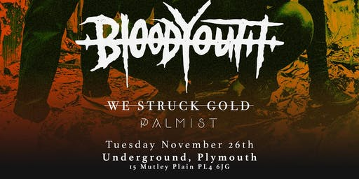 Blood Youth + We Struck Gold + Palmist | Plymouth