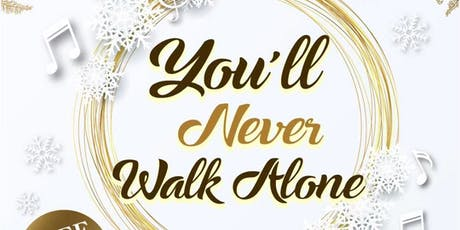 You'll Never Walk Alone tickets