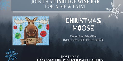 Christmas Moose Sip & Paint @ Indulge