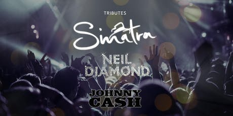 Tribute Frank Sinatra / Neil Diamond / Johnny Cash entradas