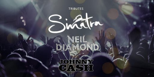 Tribute Frank Sinatra / Neil Diamond / Johnny Cash