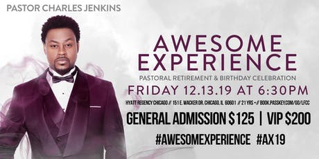 Awesome Experience | Pastoral Retirement and Birthday Celebration for Pastor Charles Jenkins tickets