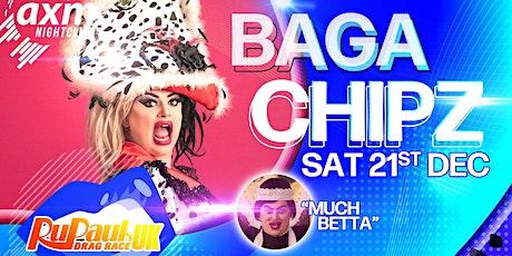 AXM Present Baga Chipz tickets